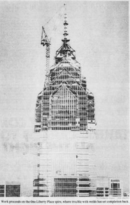 One Liberty Place before topping of the spire. Photo from the Philadelphia Inquirer